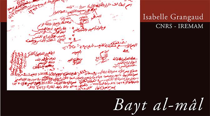 Bayt al-mâl : Liens de succession et communauté politique à l'époque ottomane