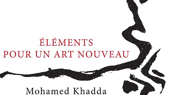 ÉLÉMENTS POUR UN ART NOUVEAU,  Mohamed Khadda